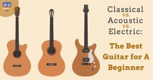 Classical-vs.-Acoustic-vs.-Electric_-The-Best-Guitar-for-A-Beginner-1
